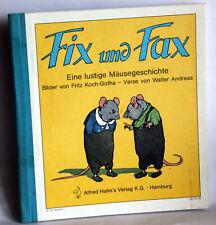 Fritz Koch-Gotha - FIX und FAX - Eine lustige Mäusegeschichte