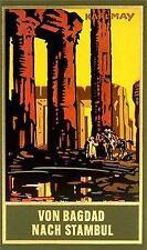 Von Bagdad nach Stambul von Karl May (Gebundene Ausgabe)