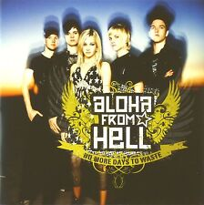 CD - Aloha From Hell - No More Days To Waste - A247