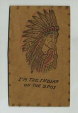 Early I'm The Native American Indian On The Spot Novelty Leather Postcard yz2032