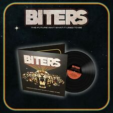 Biters 'The Future Ain't What It Used To Be' Black Vinyl - NEW