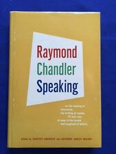RAYMOND CHANDLER SPEAKING - FIRST AMERICAN EDITION BY RAYMOND CHANDLER