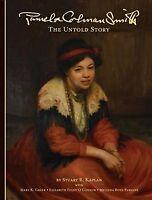 Pamela Colman Smith : The Untold Story, Hardcover by Kaplan, Stuart R.; Greer...