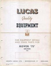 Rover 75 P4 Saloon 1950 illustrated Lucas Equipment & Spare Parts List No. CE527