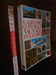 libro :LA GRANDE GUIDA DELLE VACANZE ITALIA 1982 L'ESPRESSO