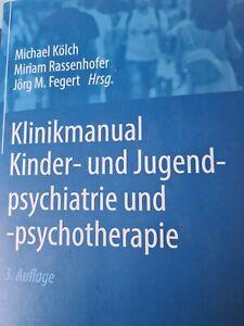 Klinikmanual Kinder- und Jugendpsychiatrie und -psych