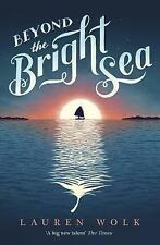 Beyond the Bright Sea, Wolk, Lauren, New