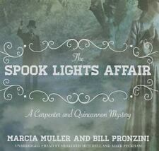 Carpenter and Quincannon Mystery: The Spook Lights Affair Bk. 2 by Bill Pronzini