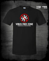 Virus Free Zone Shirt Don't Cough On Me Zombie Apocalypse Pro Gun Rights 2A USA
