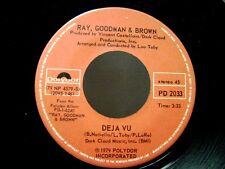 "RAY, GOODMAN & BROWN  -   Deja Vu   /   Special Lady    7"" Vinyl Record"