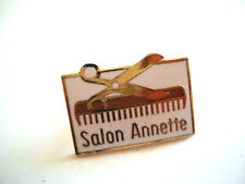 PINS RARE SALON ANNETTE COIFFURE  HAIR SALON CISEAUX PEIGNE