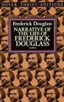 NEW - Narrative of the Life of Frederick Douglass by Frederick Douglass