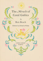 Rex Beach Coral Gables Florida Color Illustrated First Edition 1926