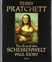 Die Kunst der Scheibenwelt - von Pratchett, Terry, Kidby... | Buch | Zustand gut