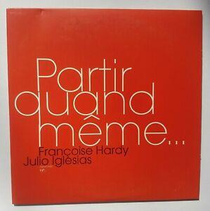 FRANÇOISE HARDY & JULIO IGLESIAS : PARTIR QUAND MÊME ╚ CD PROMO CARDSLEEVE
