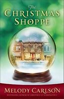The Christmas Shoppe by Carlson, Melody
