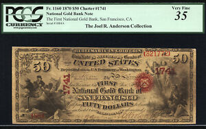 $50 1870 First National Gold Bank of San Francisco CH 1747 FR 1160 PCGS 35