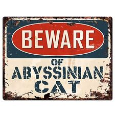 Pp1544 Beware of Abyssinian Cat Plate Rustic Chic Sign Home Store Decor Gift