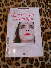 REVUE LE FRISSON ESTHETIQUE N° 6, 2008