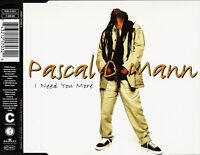 Pascal D Mann Maxi CD I Need You More - Germany (M/M)