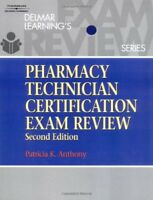 Delmar's Pharmacy Technician Certification Exam Review 2nd edition