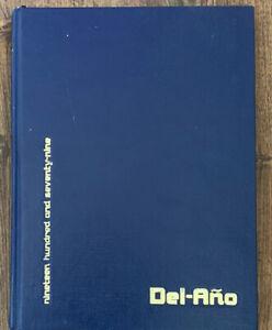 Del-Ano 79 Delano High School Yearbook, 1979 California Central Valley