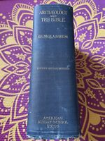 Archaeology and the Bible by George A. Barton 1916 - 1925