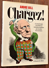 Caricature - Raymonde Branger et Alain Pelizzo : ANDRE GIL, CHARGEZ !. 1981