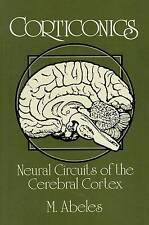 SCIENCE CORTICONICS ABELES NEURAL CIRCUITS CREBRAL CORTEX