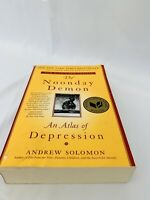 The Noonday Demon: An Atlas of Depression by Andrew Solomon (2015) ~ Paperback