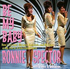 RONNIE SPECTOR Be My Baby 2 CD Abridged audiobook Read by Ronnie Spector SEALED