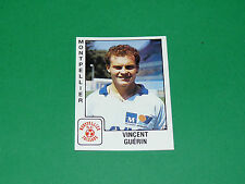 PANINI FOOTBALL FOOT 90 N°193 GUERIN MOSSON SC MONTPELLIER PAILLADE 1989-1990