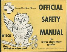 Education Book OFFICIAL SAFETY MANUAL for Lower Elementary Grades NCSC 1968