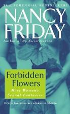 Forbidden Flowers: More Women's Sexual Fantasies ( Friday, Nancy ) Used - Good