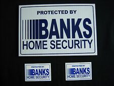 1 BANKS SECURITY SIGN + 2 DECALS  -  ..#PS-413