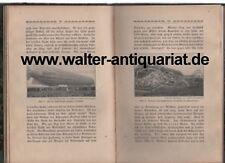 Selten ! Das Zeppelinbuch für die deutsche Jugend EA um 1909 Zeppelin Luftschiff