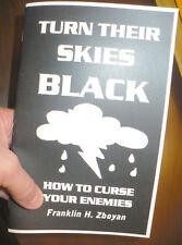 TURN THEIR SKIES BLACK CURSE/SPELL BOOK Magick Magic_-@