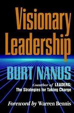 Visionary Leadership: By Nanus, Burt
