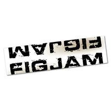 Fck I'm Good Just Ask Me FIGJAM Sticker Decal Bumper Car Vinyl Funny