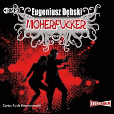 Eugeniusz Debski Moherfucker audiobook - NEW