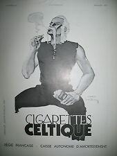 PUBLICITE DE PRESSE CELTIQUES CIGARETTES REGIE FRANCAISE ILLUSTRATION DUPIN 1935