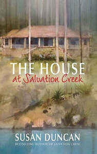 The House At Salvation Creek by Susan Duncan (Paperback, 2008)