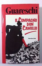 IL COMPAGNO DON CAMILLO Giovanni Guareschi NARRATIVA CLUB 1982