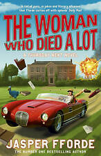 The Woman Who Died a Lot (Thursday Next 7), Jasper Fforde, New