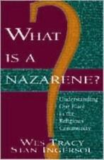 What Is a Nazarene?: Understanding Our Place in the Religious Community by Stan