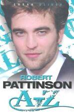 Robert Pattinson A-Z-Sarah Oliver