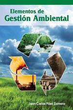 Elementos de Gestion Ambiental by Juan Paez Zamora (2009, Paperback)