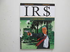IRS I.R.S. T1 BE/TBE LA VOIE FISCALE REEDITION