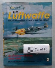 *The Luftwaffe; From Training School to the Front -Schiffer VERY RARE!!
