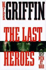 Men at War: The Last Heroes Bk. 1 by W. E. B. Griffin (1997, Hardcover)